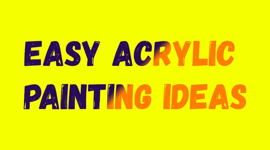 Photo of 80+ Easy Acrylic Painting Ideas For Beginners – Inspiration